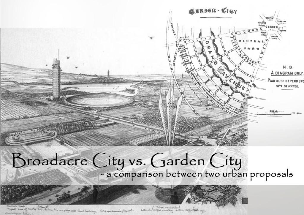 Broadacre City vs Garden City